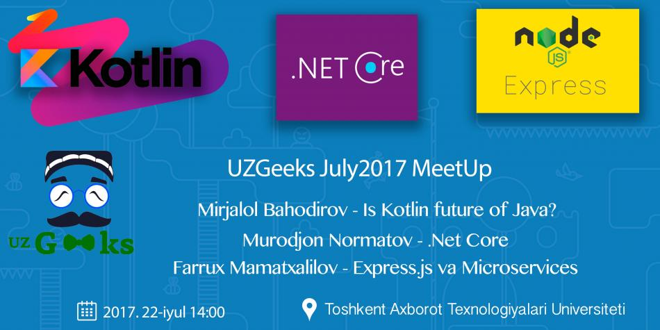 UZGeeks July2017 MeetUp