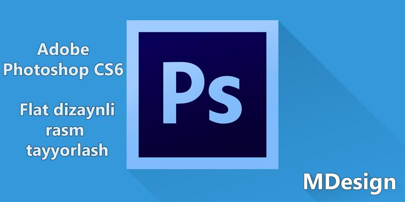 Adobe Photoshop CS6 5-dars. Flat Long Shadow rasm tayyorlash