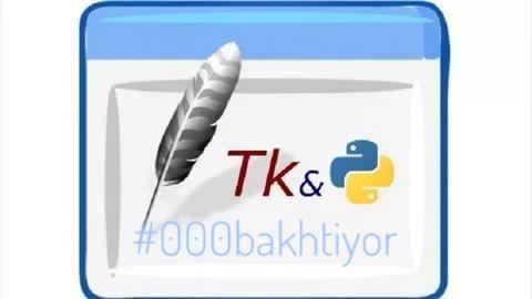 Tkinter kutubxonasi - Python dasturlash tili