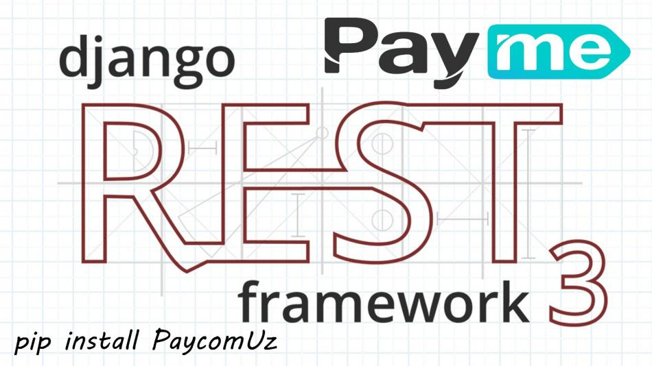 Django RestFramework PaycomUz